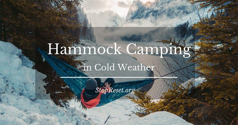 Hammock Camping in Cold Weather