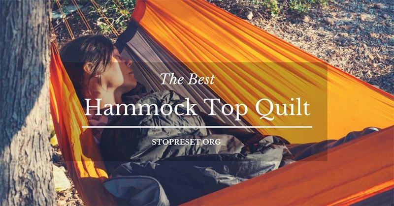 Best Hammock Top Quilt