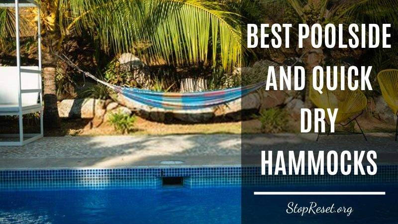 Best Poolside and Quick Dry Hammocks